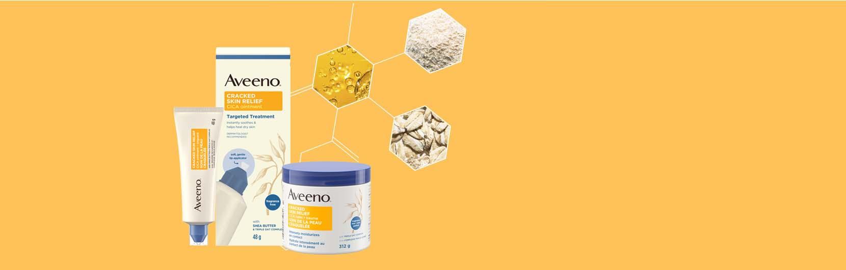 Produits AVEENO® pour la peau craquelée